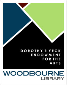 Dorothy R. Yeck Endowment for the Arts at Woodbourne Library