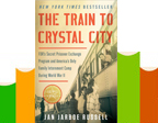 The Train to Crystal City
